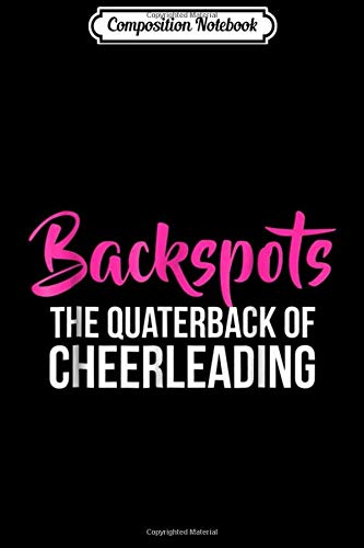 Composition Notebook: Backspots Cheerleader s The Quarterback Cheerleading Journal/Notebook Blank Lined Ruled 6x9 100 Pages