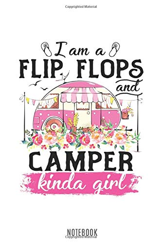 I'm a Flip Flop and Camper: Kinda Girl Cute Floral Vintage Design 150 Pages - Large (6 x 9 inches) Notebooks and Journals