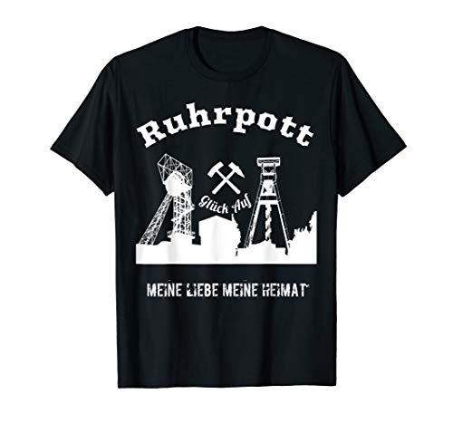 Zechen aus dem Ruhrgebiet, meine Heimat (T-Shirt) Glück auf. T-Shirt