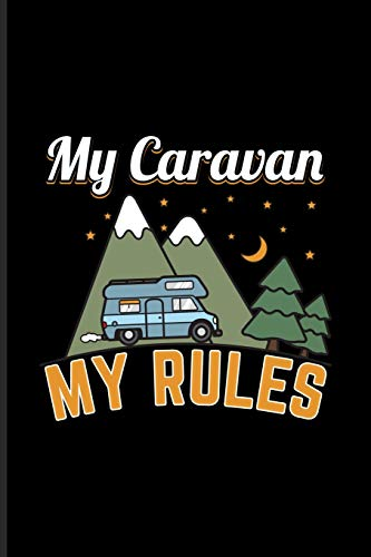 My Caravan My Rules: World Camper & Oudoor Undated Planner | Weekly & Monthly No Year Pocket Calendar | Medium 6x9 Softcover | For Tent Life & Camping Essentials Fans