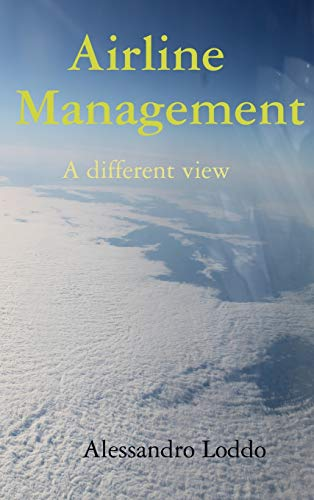 Airline Management - A different view
