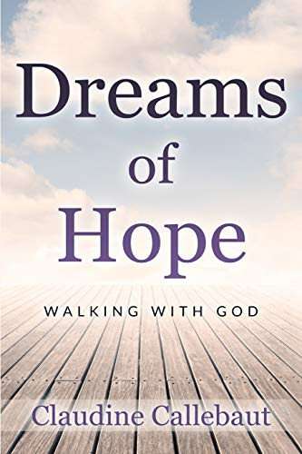 Dreams of Hope: Walking with God