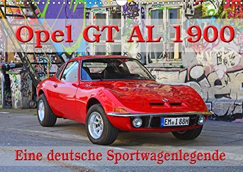 Opel GT 1900 AL Eine deutsche Sportwagenlegende (Wandkalender 2021 DIN A3 quer)