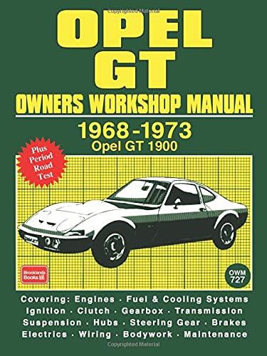 Opel GT Owners Workshop Manual 1968-1973: Workshop Manual