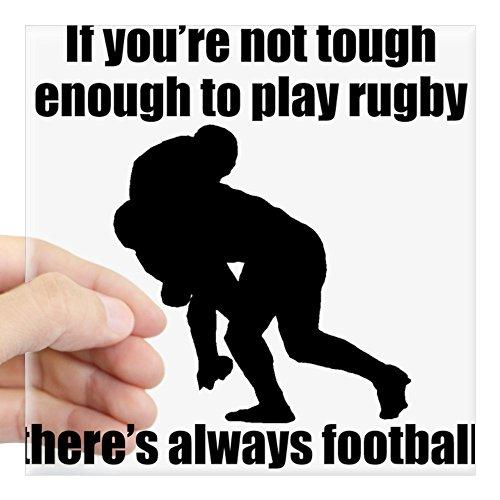 CafePress - Not Tough Enough To Play Rugby Aufkleber – Quadratischer Stoßstangen-Aufkleber, Auto-Aufkleber, 7,6 x 7,6 cm (klein) oder 12,7 x 12,7 cm (groß)