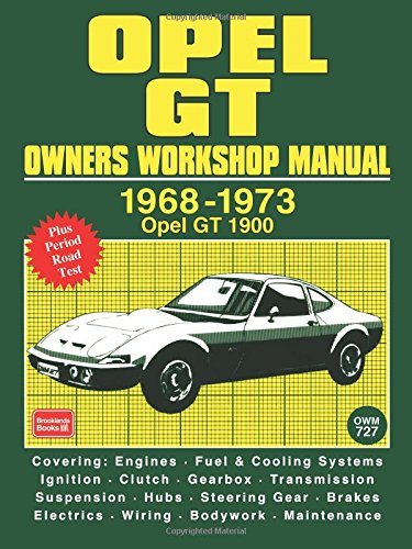 Opel Gt Owners Workshop Manual 1968-1973: Workshop Manual