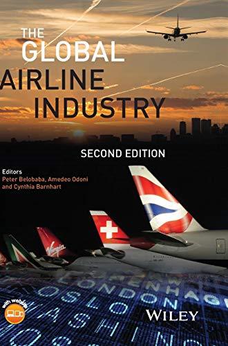 The Global Airline Industry (Aerospace Series (PEP))