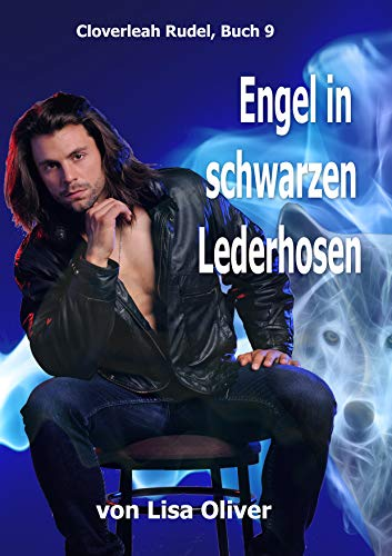 Engel in Schwarzen Lederhosen (Cloverleah Rudel 9)